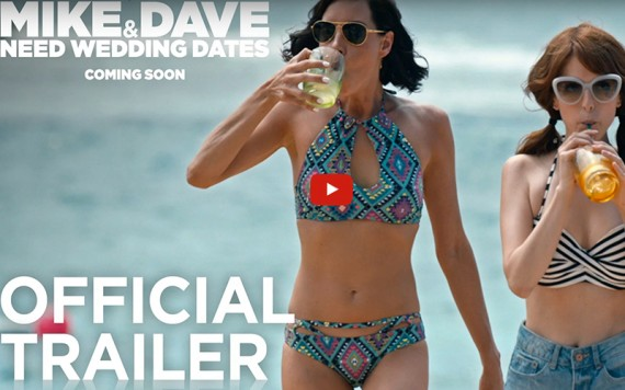 Mike and Dave Need Wedding Dates Trailer