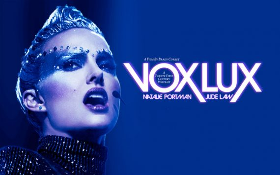 Vox Lux Review