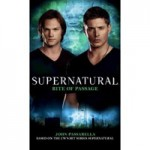 New 'Supernatural' Novel Released – Ask John Passarella Your Questions And Win A Copy!