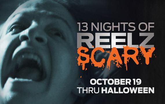 Reelz - 13 Nights of Reelz Scary