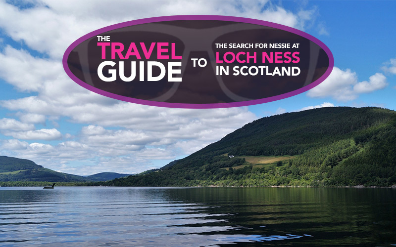 Geek Girl Travel: The Loch Ness Travel Guide