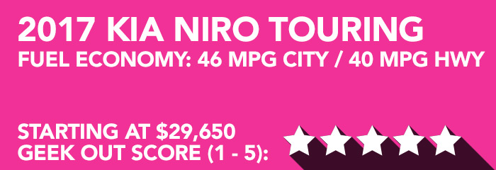 Geek Girl Review: 2017 Kia Niro Touring