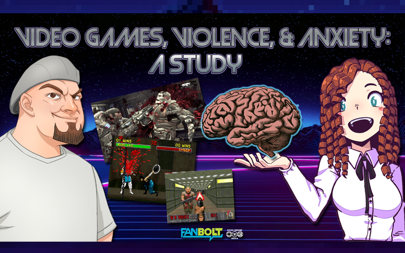 Video Games, Violence, & Anxiety: A Study
