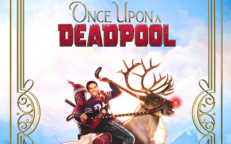 'Once Upon A Deadpool' Screening Passes – Free Passes for Atlanta Screening