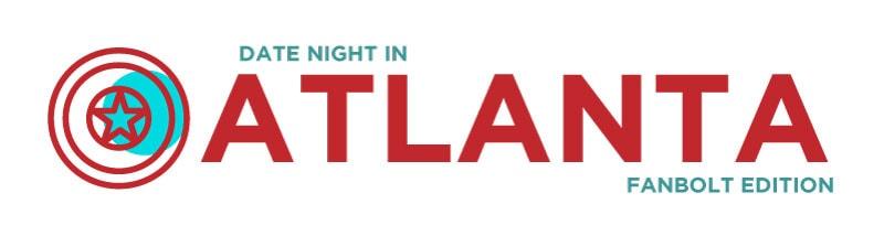 Atlanta Geek Date Night Series