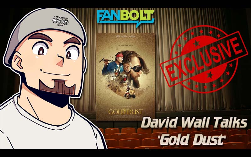Exclusive: David Wall Talks 'Gold Dust'