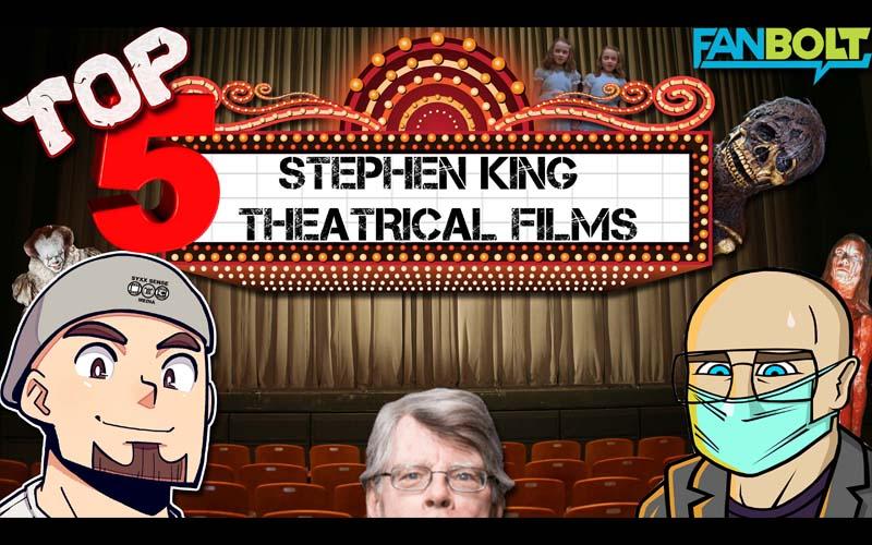 Top 5 Stephen King Theatrical Movies with Brad Jones