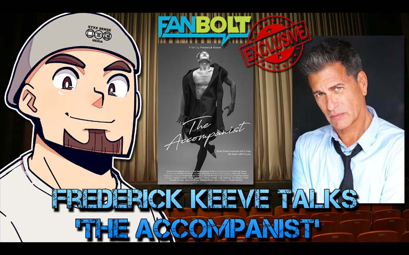 Exclusive Interview: Frederick Keeve Talks 'The Accompanist'