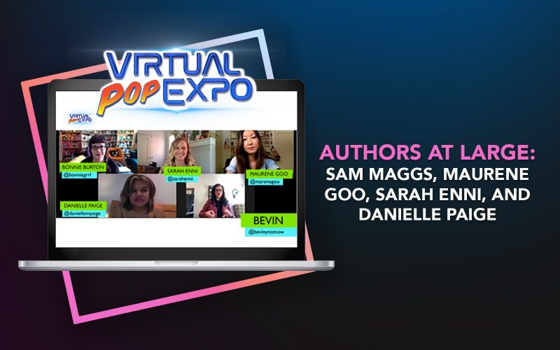 Authors at Large: Sam Maggs, Maurene Goo, Sarah Enni, and Danielle Paige