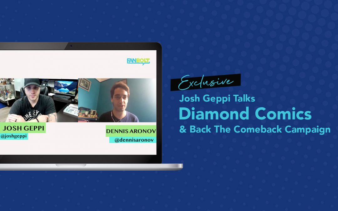 Josh Geppi Talks Diamond Comics and the Back The Comeback Campaign