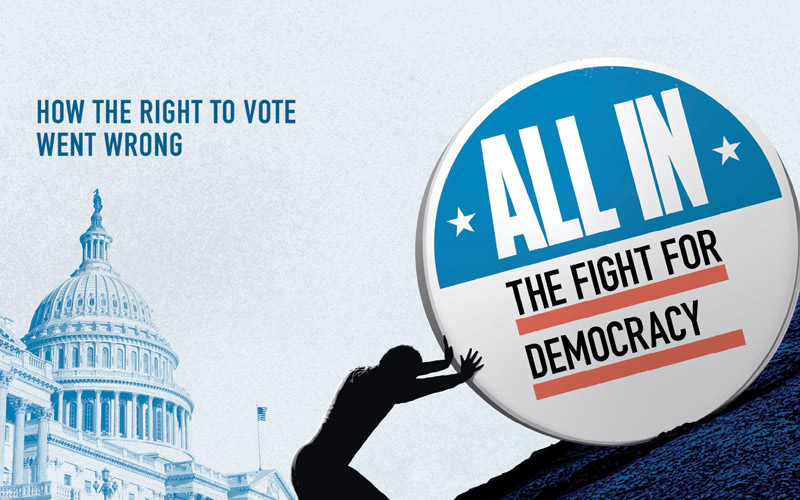 'All In: The Fight for Democracy' Review: A Documentary That Matters As Much As Your Vote