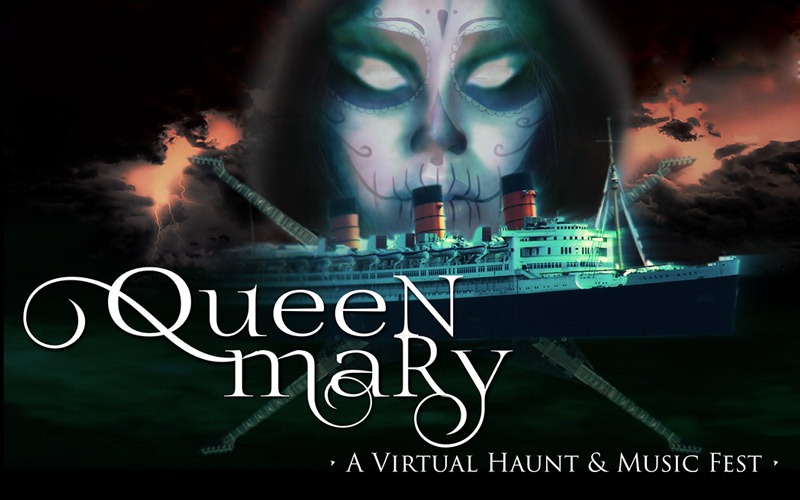 Geek Out with the Queen Mary Live this Halloween – A Virtual Haunt & Music Fest